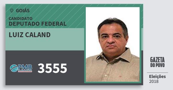 Santinho Luiz Caland 3555 (PMB) Deputado Federal | Goiás | Eleições 2018