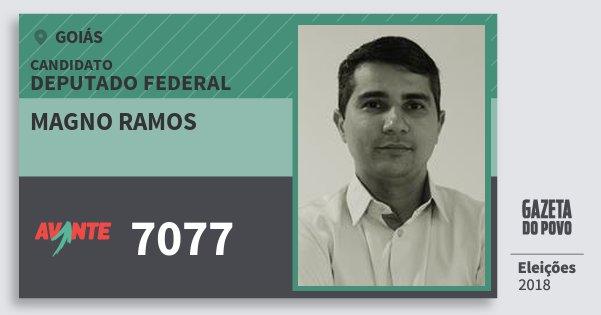 Santinho Magno Ramos 7077 (AVANTE) Deputado Federal | Goiás | Eleições 2018