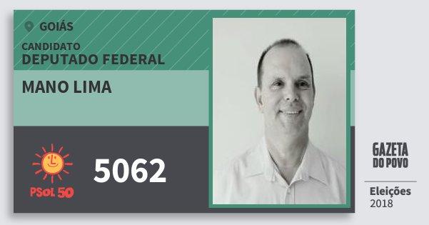 Santinho Mano Lima 5062 (PSOL) Deputado Federal | Goiás | Eleições 2018
