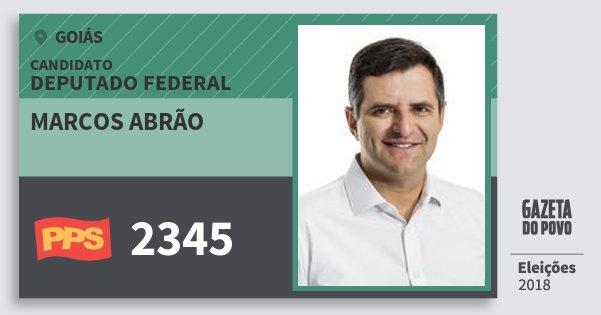Santinho Marcos Abrão 2345 (PPS) Deputado Federal | Goiás | Eleições 2018