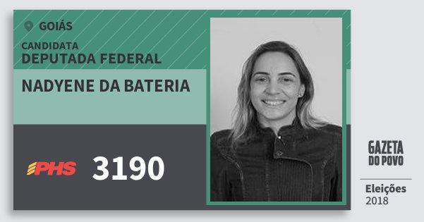 Santinho Nadyene da Bateria 3190 (PHS) Deputada Federal | Goiás | Eleições 2018
