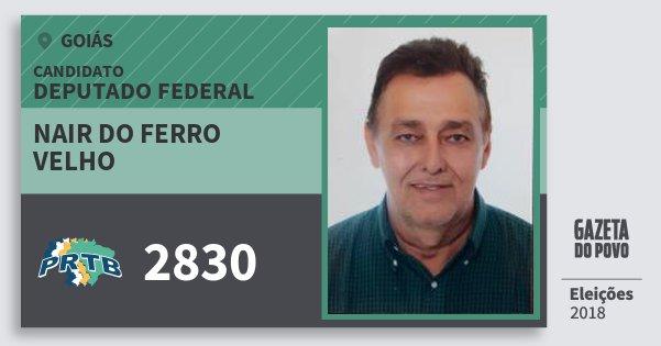 Santinho Nair do Ferro Velho 2830 (PRTB) Deputado Federal | Goiás | Eleições 2018