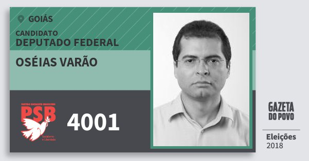 Santinho Oséias Varão 4001 (PSB) Deputado Federal | Goiás | Eleições 2018