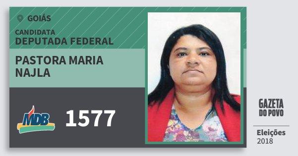 Santinho Pastora Maria Najla 1577 (MDB) Deputada Federal   Goiás   Eleições 2018