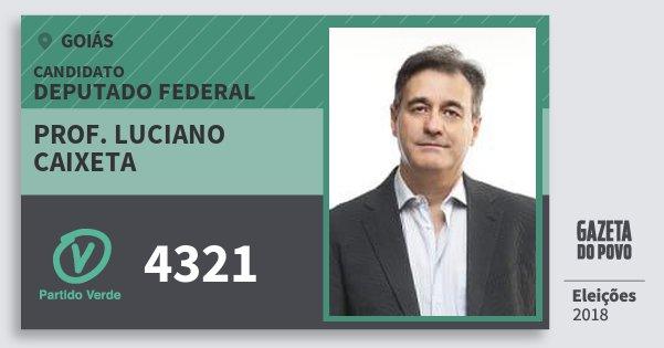 Santinho Prof. Luciano Caixeta 4321 (PV) Deputado Federal | Goiás | Eleições 2018