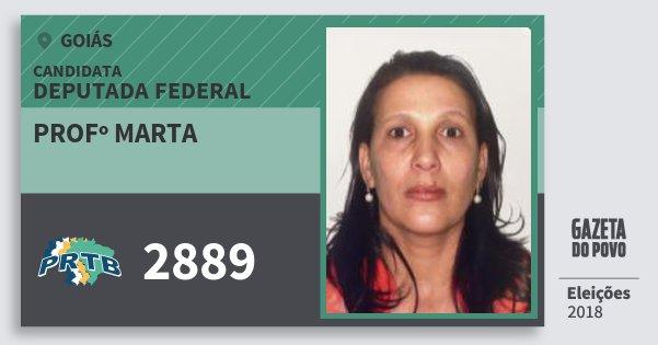 Santinho Profº Marta 2889 (PRTB) Deputada Federal | Goiás | Eleições 2018
