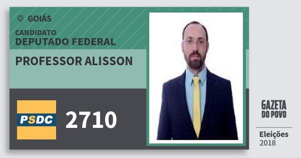 Santinho Professor Alisson 2710 (DC) Deputado Federal | Goiás | Eleições 2018