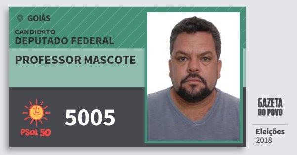 Santinho Professor Mascote 5005 (PSOL) Deputado Federal   Goiás   Eleições 2018