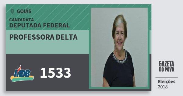 Santinho Professora Delta 1533 (MDB) Deputada Federal | Goiás | Eleições 2018