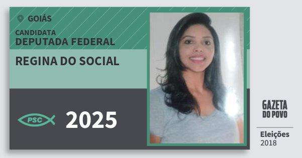 Santinho Regina do Social 2025 (PSC) Deputada Federal | Goiás | Eleições 2018