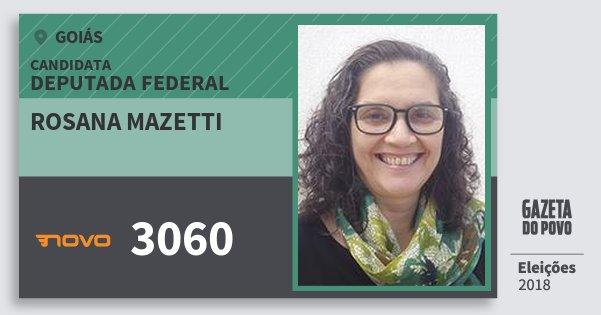 Santinho Rosana Mazetti 3060 (NOVO) Deputada Federal | Goiás | Eleições 2018
