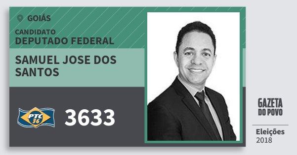 Santinho Samuel Jose dos Santos 3633 (PTC) Deputado Federal | Goiás | Eleições 2018