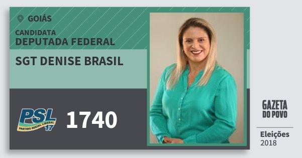 Santinho Sgt Denise Brasil 1740 (PSL) Deputada Federal | Goiás | Eleições 2018