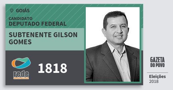 Santinho Subtenente Gilson Gomes 1818 (REDE) Deputado Federal | Goiás | Eleições 2018