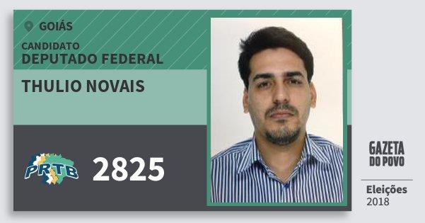 Santinho Thulio Novais 2825 (PRTB) Deputado Federal | Goiás | Eleições 2018