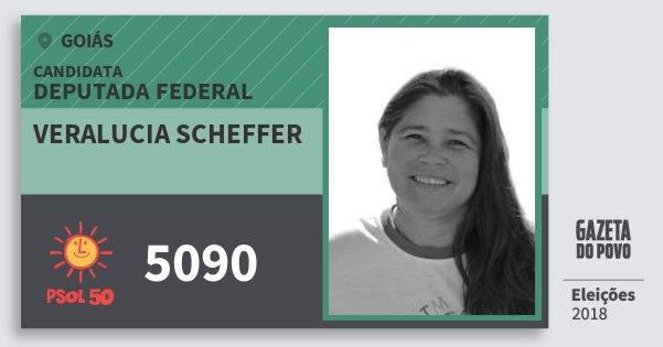 Santinho Veralucia Scheffer 5090 (PSOL) Deputada Federal | Goiás | Eleições 2018