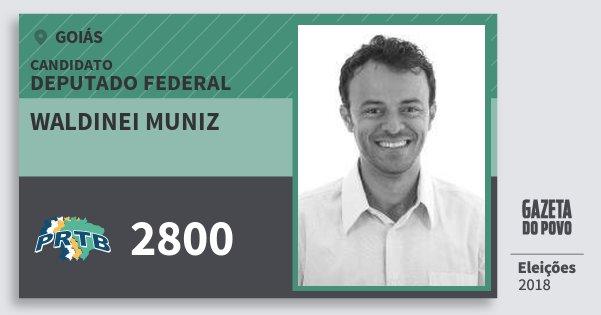 Santinho Waldinei Muniz 2800 (PRTB) Deputado Federal | Goiás | Eleições 2018