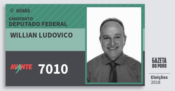 Santinho Willian Ludovico 7010 (AVANTE) Deputado Federal | Goiás | Eleições 2018
