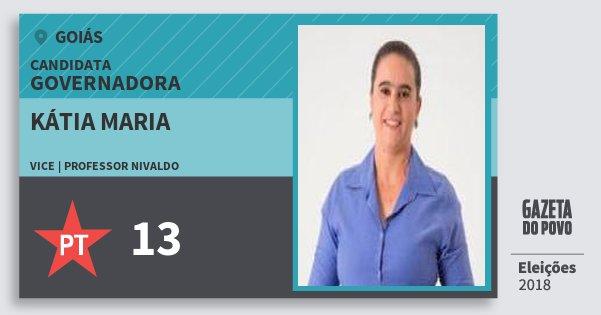 Santinho Kátia Maria 13 (PT) Governadora | Goiás | Eleições 2018