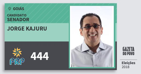 Santinho Jorge Kajuru 444 (PRP) Senador | Goiás | Eleições 2018