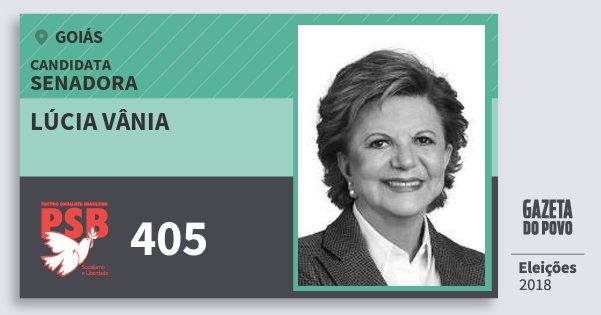 Santinho Lúcia Vânia 405 (PSB) Senadora | Goiás | Eleições 2018