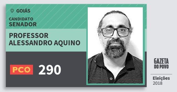 Santinho Professor Alessandro Aquino 290 (PCO) Senador | Goiás | Eleições 2018