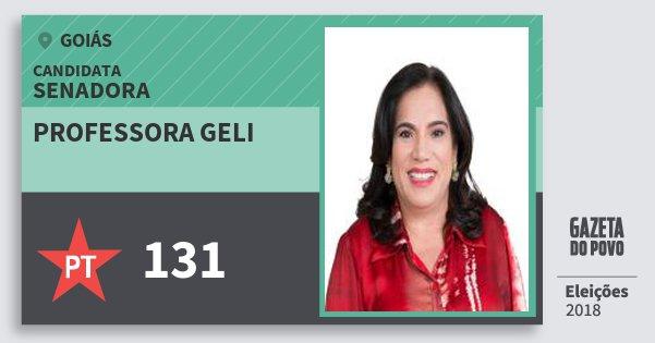 Santinho Professora Geli 131 (PT) Senadora | Goiás | Eleições 2018