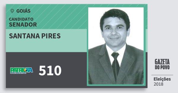 Santinho Santana Pires 510 (PATRI) Senador | Goiás | Eleições 2018