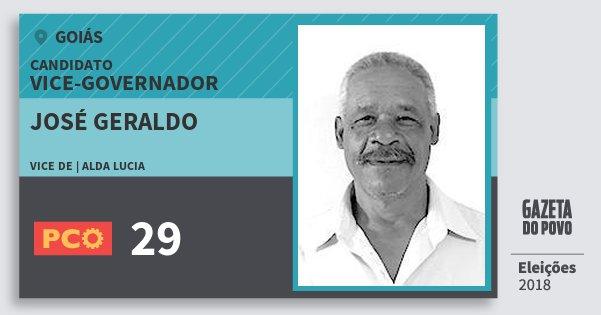 Santinho José Geraldo 29 (PCO) Vice-governador   Goiás   Eleições 2018