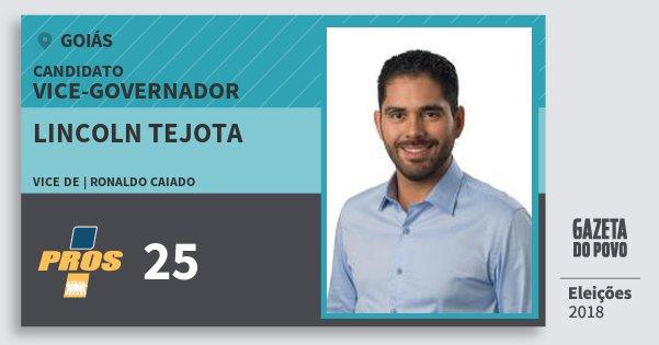 Santinho Lincoln Tejota 25 (PROS) Vice-governador | Goiás | Eleições 2018