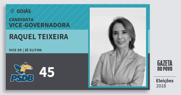 Santinho Raquel Teixeira 45 (PSDB) Vice-Governadora | Goiás | Eleições 2018