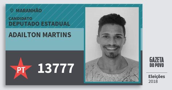Santinho Adailton Martins 13777 (PT) Deputado Estadual | Maranhão | Eleições 2018