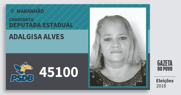 Santinho Adalgisa Alves 45100 (PSDB) Deputada Estadual | Maranhão | Eleições 2018
