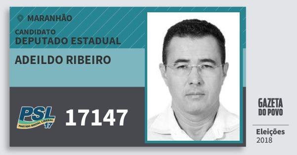 Santinho Adeildo Ribeiro 17147 (PSL) Deputado Estadual | Maranhão | Eleições 2018