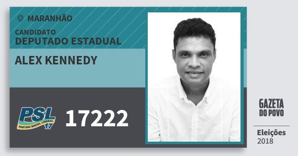 Santinho Alex Kennedy 17222 (PSL) Deputado Estadual | Maranhão | Eleições 2018