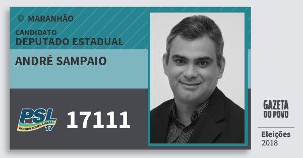 Santinho André Sampaio 17111 (PSL) Deputado Estadual | Maranhão | Eleições 2018