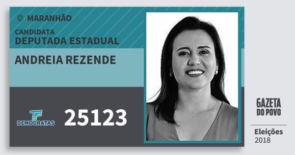 Santinho Andreia Rezende 25123 (DEM) Deputada Estadual | Maranhão | Eleições 2018