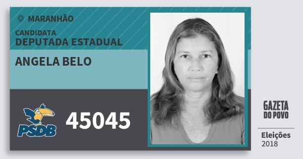 Santinho Angela Belo 45045 (PSDB) Deputada Estadual | Maranhão | Eleições 2018