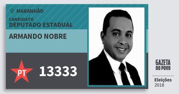 Santinho Armando Nobre 13333 (PT) Deputado Estadual | Maranhão | Eleições 2018