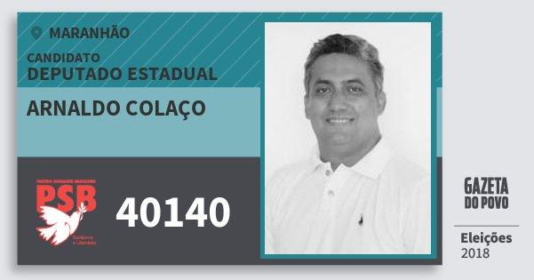 Santinho Arnaldo Colaço 40140 (PSB) Deputado Estadual | Maranhão | Eleições 2018