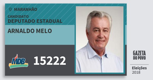 Santinho Arnaldo Melo 15222 (MDB) Deputado Estadual | Maranhão | Eleições 2018