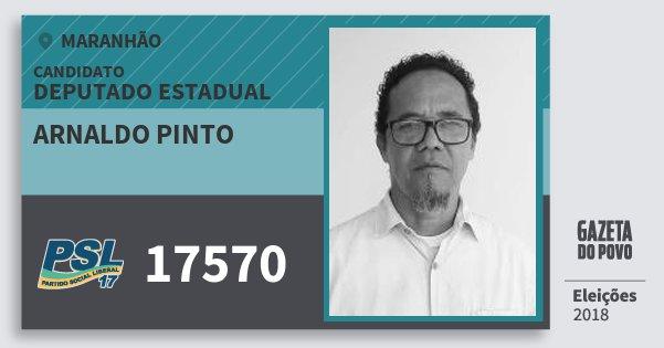 Santinho Arnaldo Pinto 17570 (PSL) Deputado Estadual | Maranhão | Eleições 2018