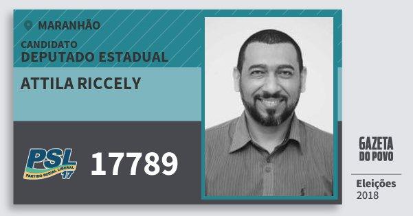 Santinho Attila Riccely 17789 (PSL) Deputado Estadual | Maranhão | Eleições 2018