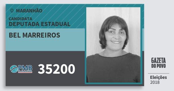 Santinho Bel Marreiros 35200 (PMB) Deputada Estadual | Maranhão | Eleições 2018