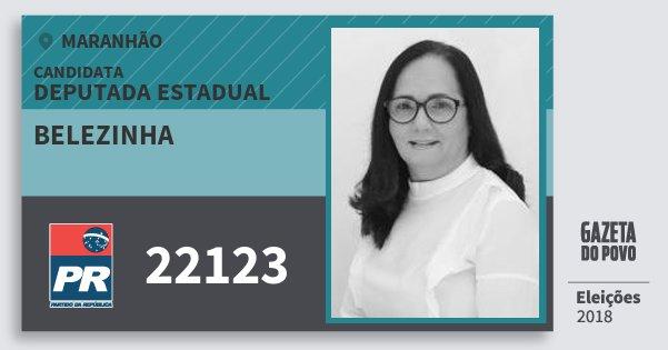 Santinho Belezinha 22123 (PR) Deputada Estadual | Maranhão | Eleições 2018