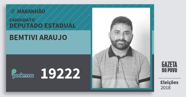 Santinho Bemtivi Araujo 19222 (PODE) Deputado Estadual | Maranhão | Eleições 2018