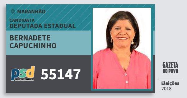 Santinho Bernadete Capuchinho 55147 (PSD) Deputada Estadual | Maranhão | Eleições 2018