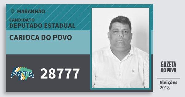 Santinho Carioca do Povo 28777 (PRTB) Deputado Estadual | Maranhão | Eleições 2018