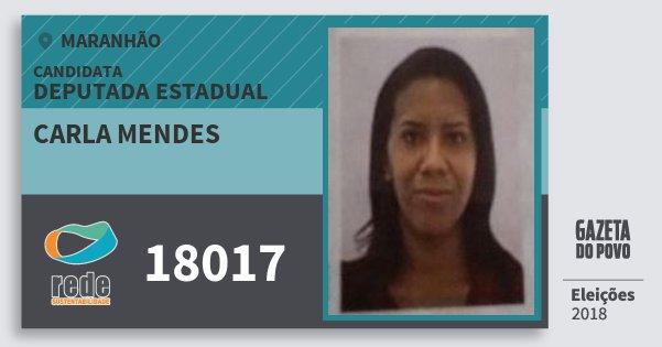 Santinho Carla Mendes 18017 (REDE) Deputada Estadual | Maranhão | Eleições 2018