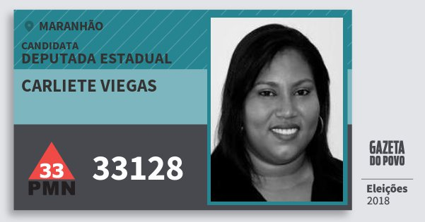 Santinho Carliete Viegas 33128 (PMN) Deputada Estadual | Maranhão | Eleições 2018